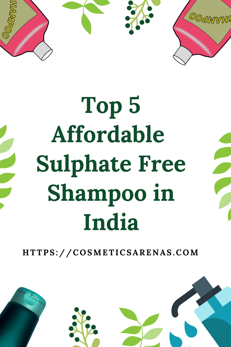 Top 5 Affordable Sulphate FreeShampoo in India