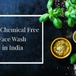 Best Chemical Free Face Wash in India