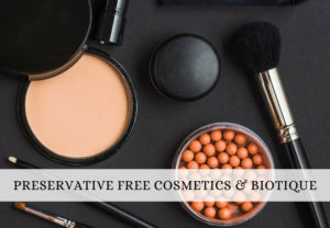 Preservative Free Cosmetics in India and Biotique