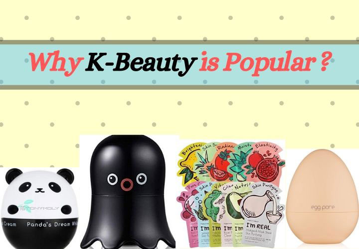 Why K-Beauty is Popular Worldwide