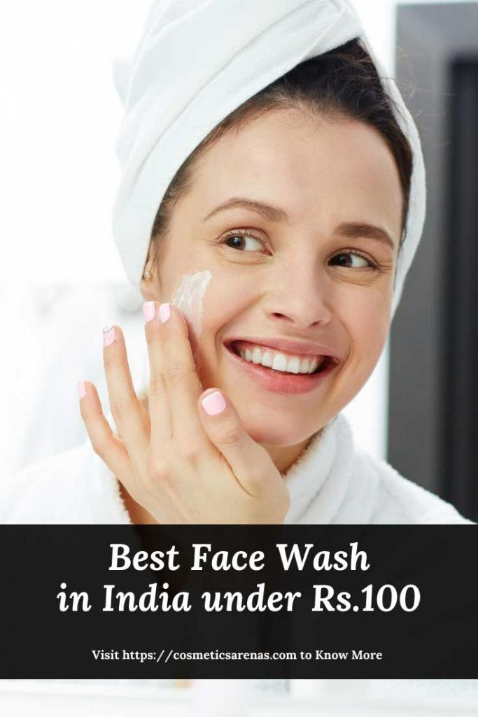 Best Face Wash in India under Rs.100 Pinterest