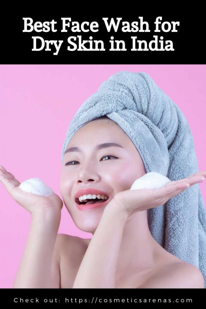 Best Face Wash for Dry Skin in India Pinterest