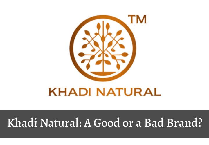 Mystery Behind Khadi Natural Product Labels.